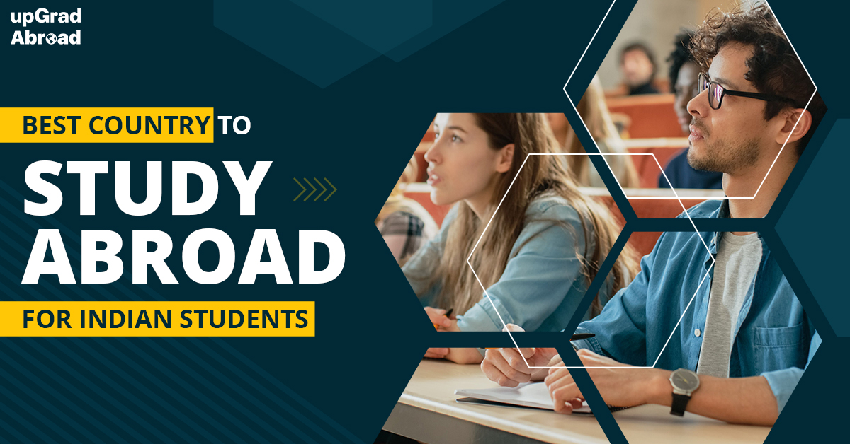 Best countries to study abroad for Indian students