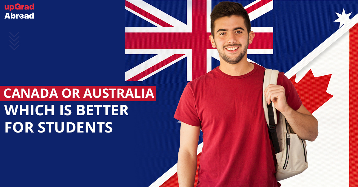 Canada or Australia which is better for students