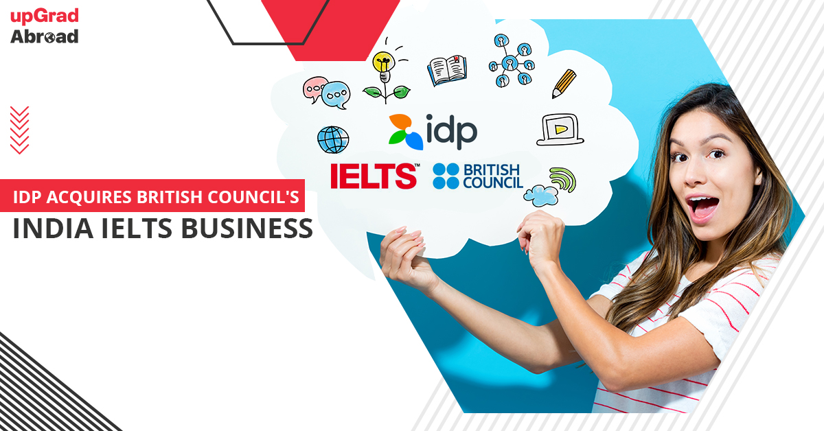 IDP Acquires British Council's India IELTS business