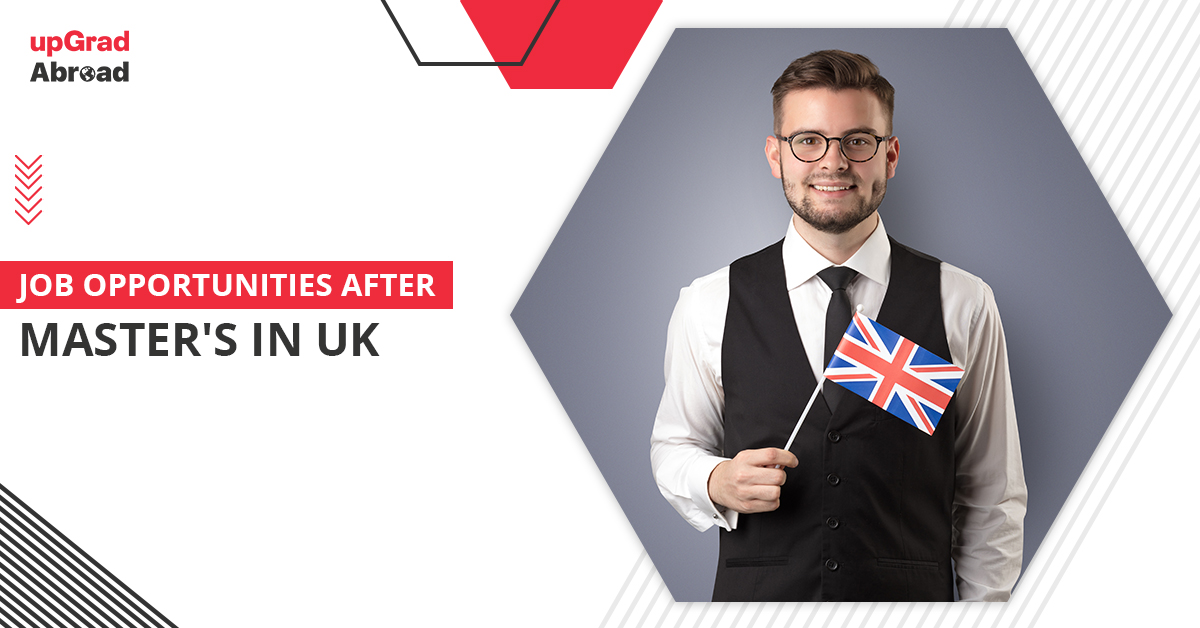 Job opportunities after Masters in UK