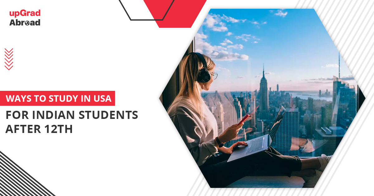 Study in USA for Indian Students After 12th