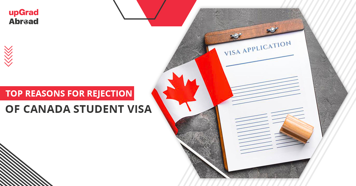 Top reasons for rejection of Canada student visa