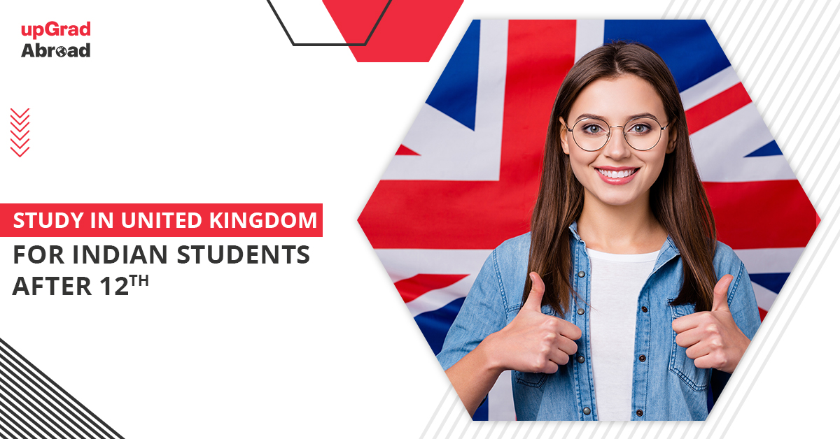 study in uk for indian students after 12th