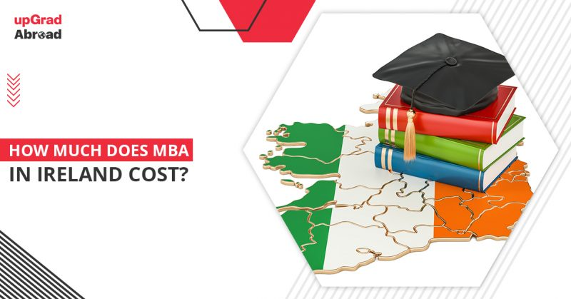 Cost of MBA in Ireland for Indian Students