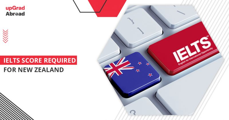 ielts score required for New Zealand