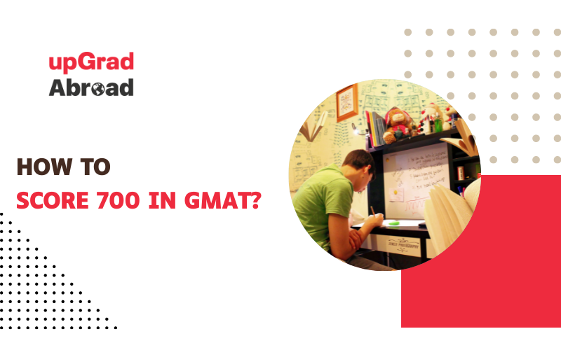 How to score 700 in GMAT