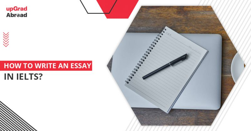 how to write an essay in ielts